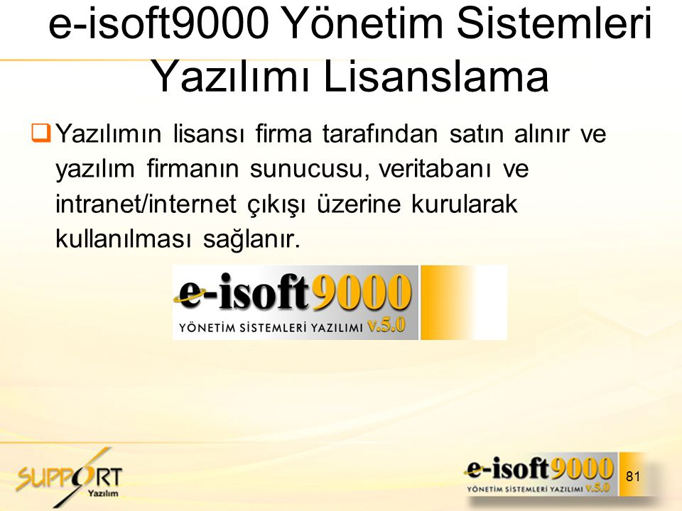 e-isoft9000 Yönetim Sistemleri Yazılımı Lisanslama