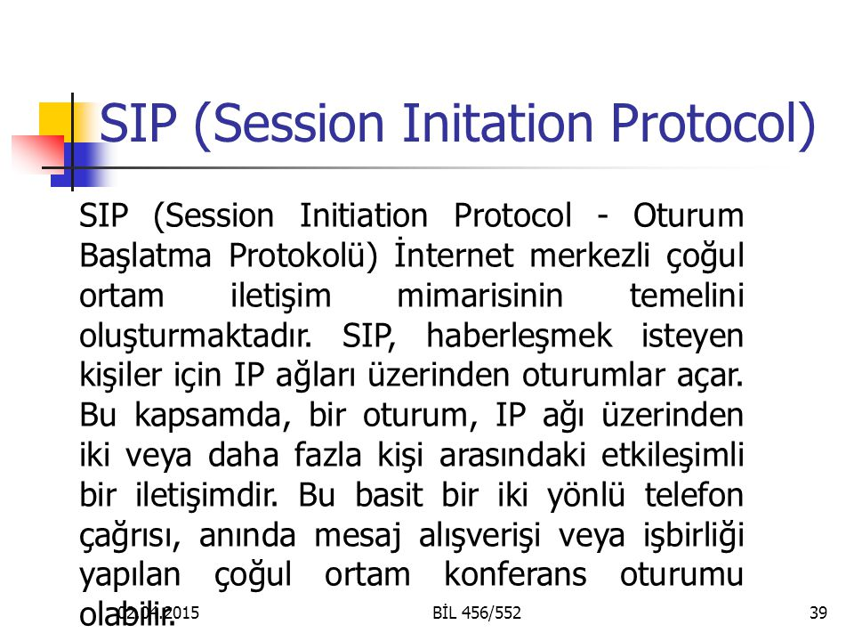 SIP (Session Initation Protocol)