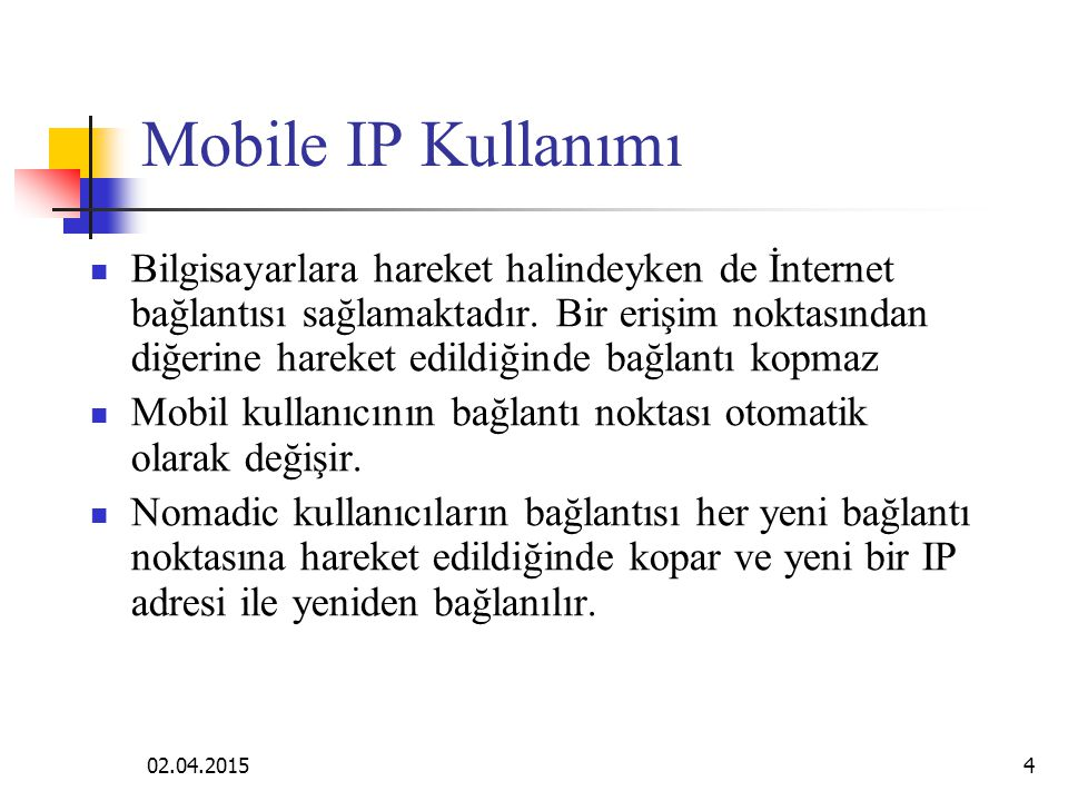 Mobile IP Kullanımı