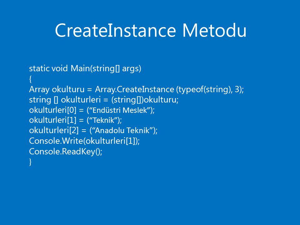 CreateInstance Metodu