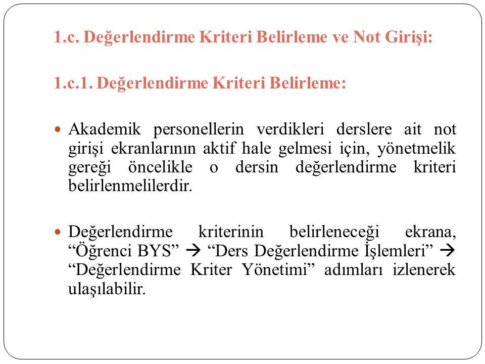1.c. Değerlendirme Kriteri Belirleme ve Not Girişi: