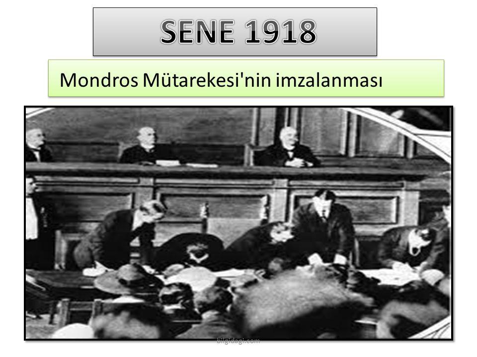 SENE 1918 Mondros Mütarekesi nin imzalanması bilgidagi.com