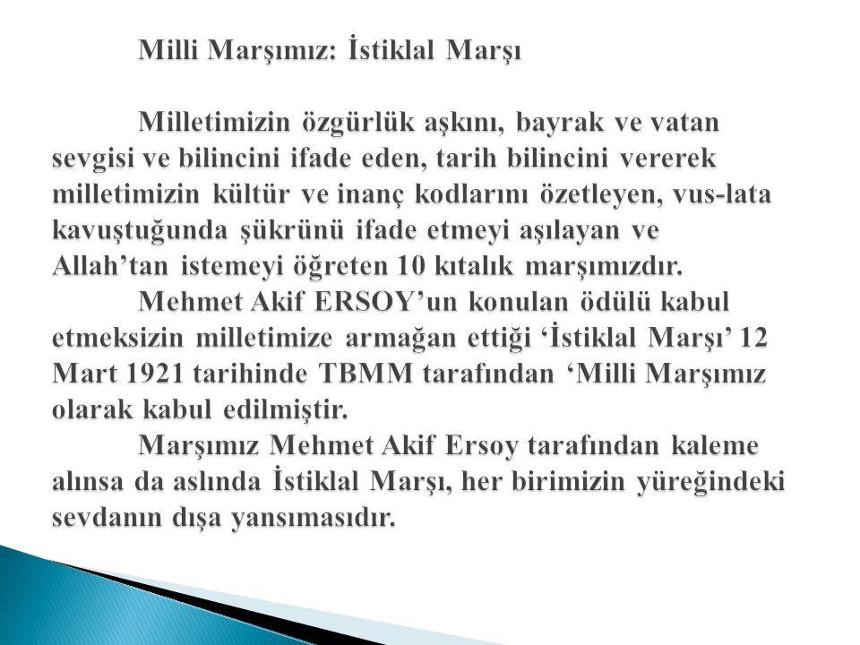 Milli Marşımız: İstiklal Marşı
