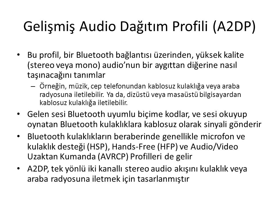 Gelişmiş Audio Dağıtım Profili (A2DP)