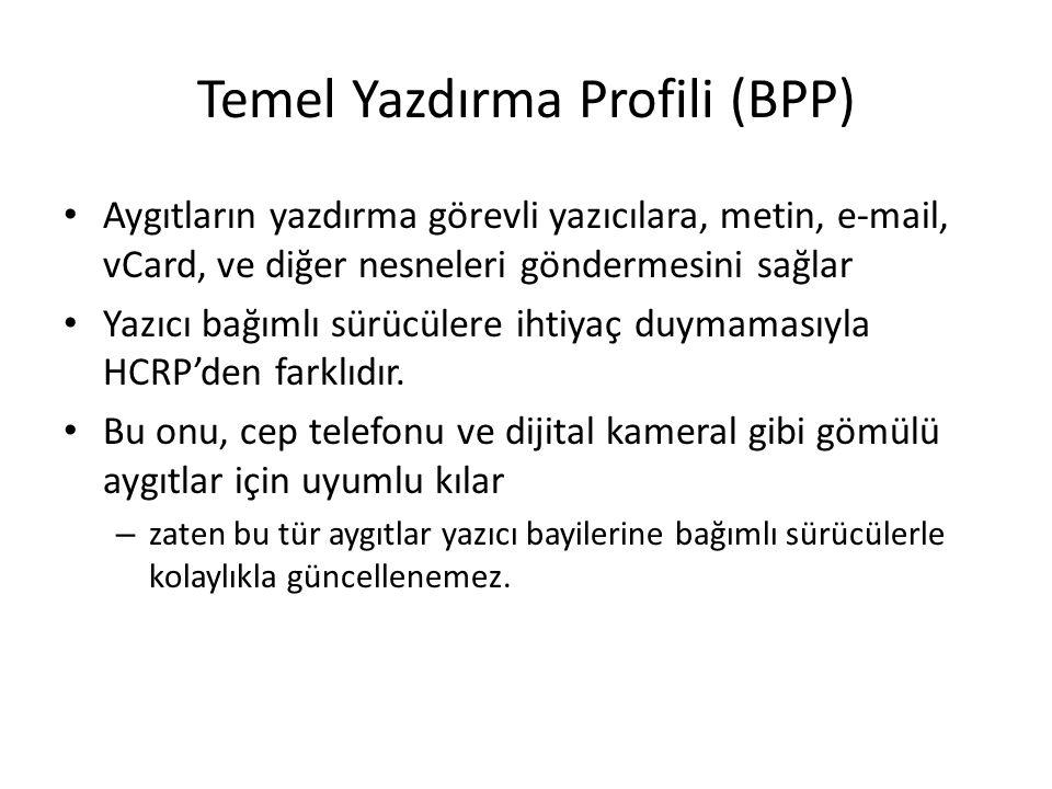 Temel Yazdırma Profili (BPP)