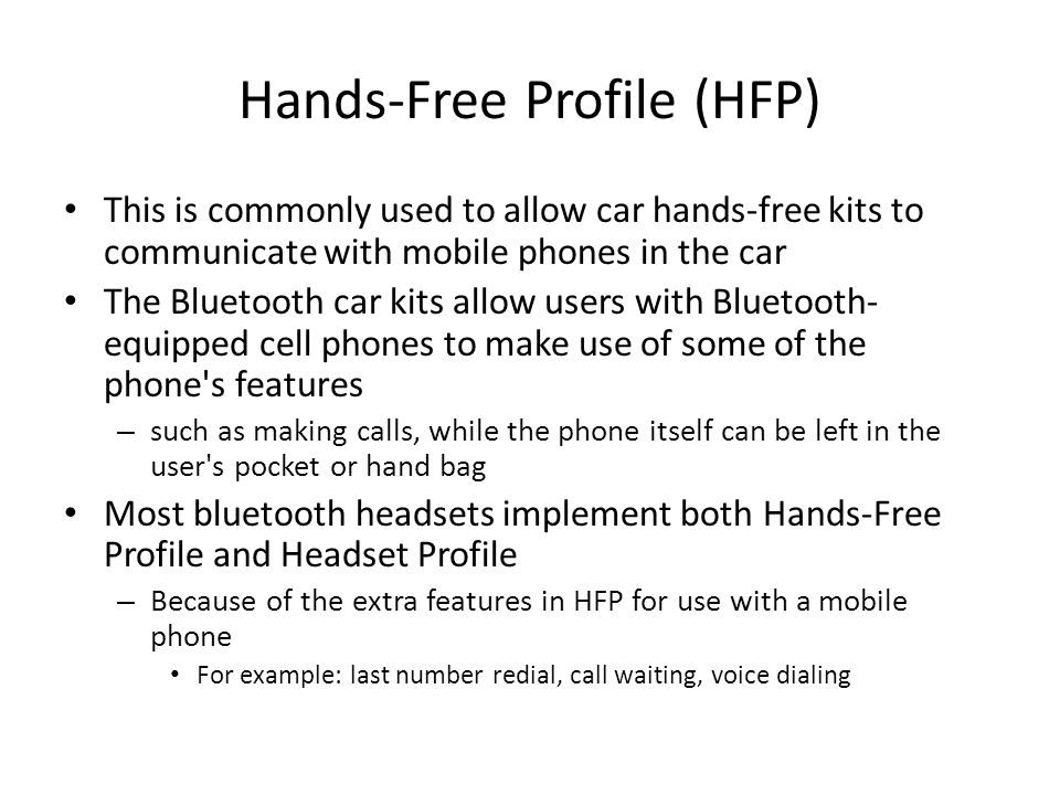Hands-Free Profile (HFP)