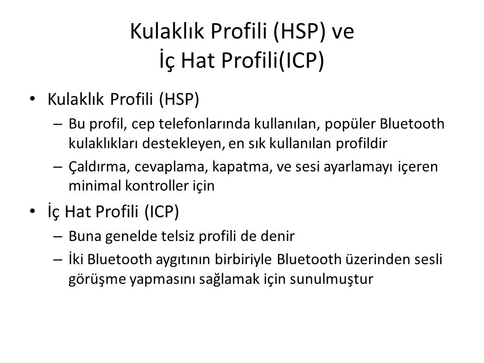 Kulaklık Profili (HSP) ve İç Hat Profili(ICP)