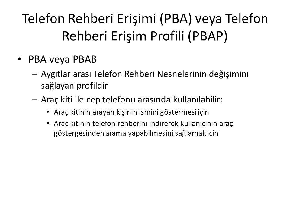 Telefon Rehberi Erişimi (PBA) veya Telefon Rehberi Erişim Profili (PBAP)