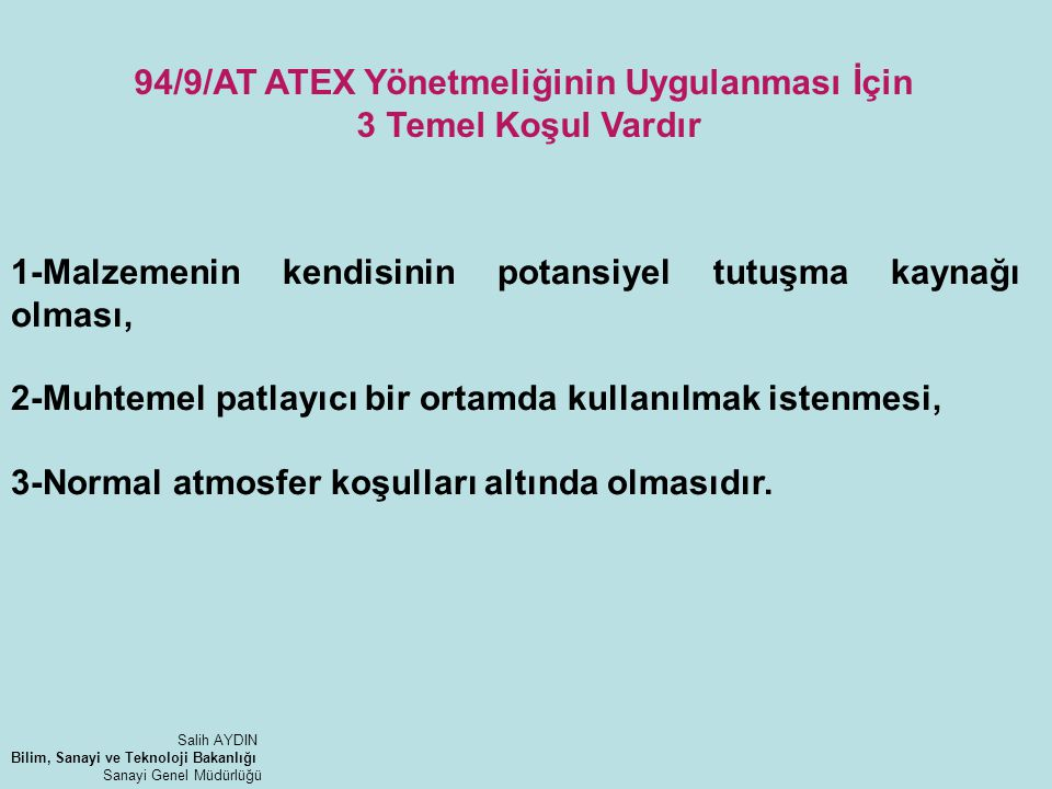 94/9/AT ATEX Yönetmeliğinin Uygulanması İçin