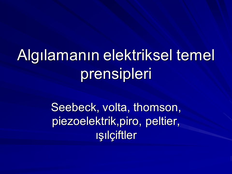 Algılamanın elektriksel temel prensipleri