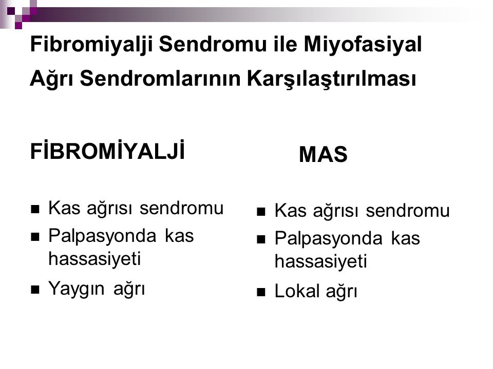 Fibromiyalji Sendromu ile Miyofasiyal Ağrı Sendromlarının Karşılaştırılması