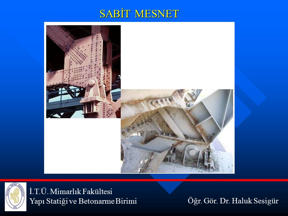 SABİT MESNET İ.T.Ü. Mimarlık Fakültesi