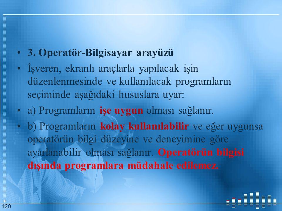 3. Operatör-Bilgisayar arayüzü