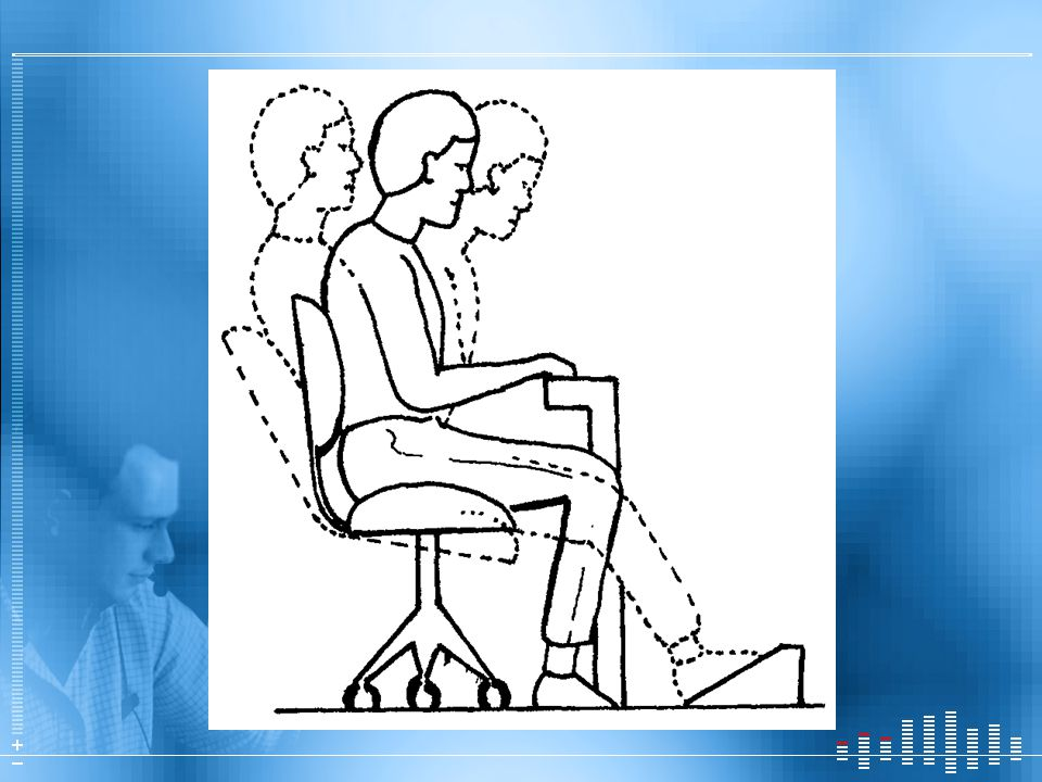 If you sit for long periods, shift postures: