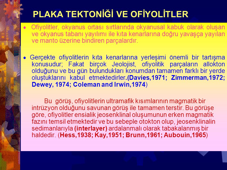 PLAKA TEKTONİĞİ VE OFİYOLİTLER