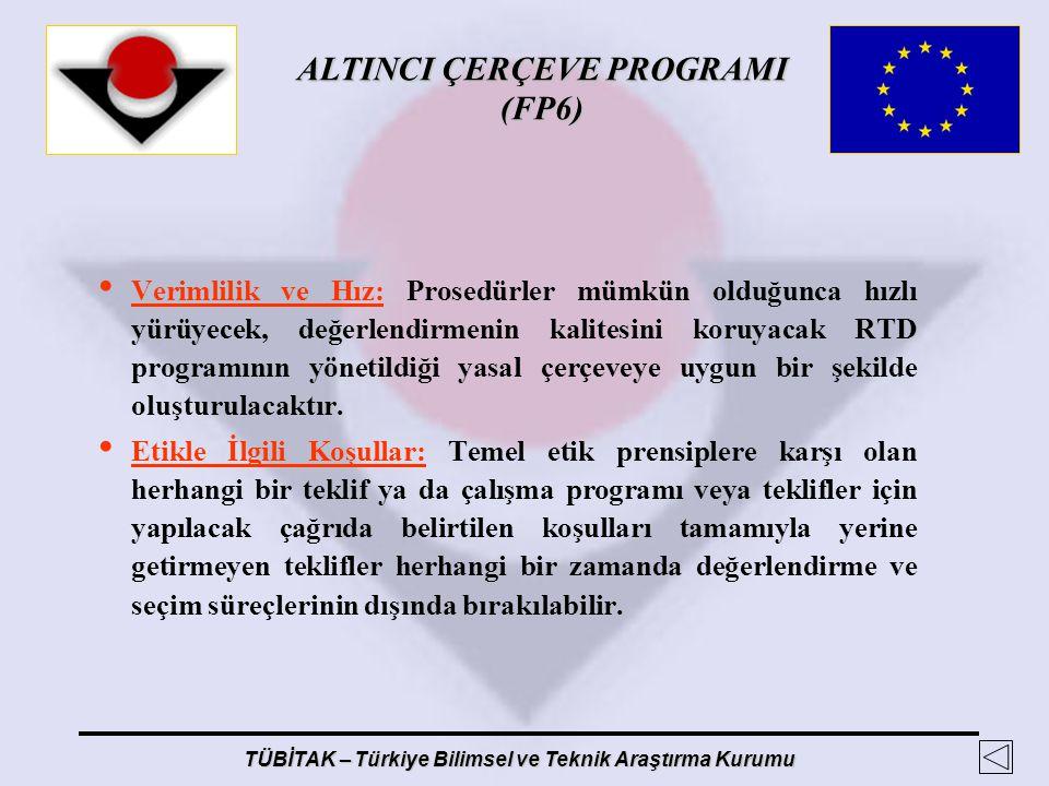 Verimlilik ve Hız: Prosedürler mümkün olduğunca hızlı yürüyecek, değerlendirmenin kalitesini koruyacak RTD programının yönetildiği yasal çerçeveye uygun bir şekilde oluşturulacaktır.
