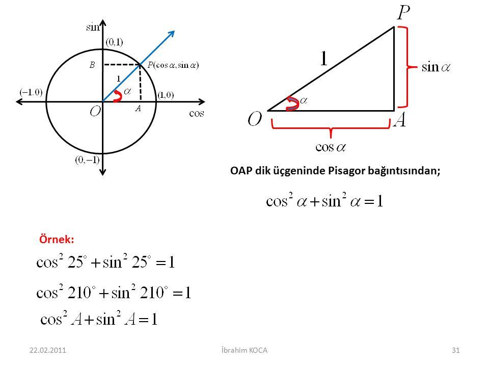 OAP dik üçgeninde Pisagor bağıntısından;