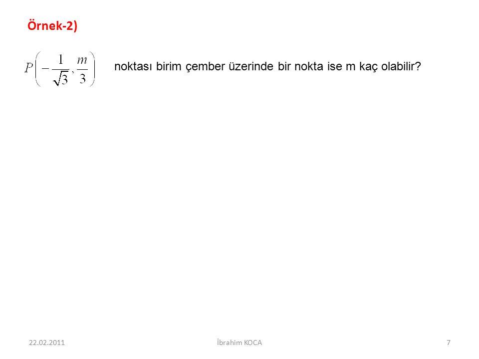 Örnek-2) noktası birim çember üzerinde bir nokta ise m kaç olabilir