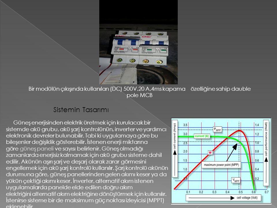 Bir modülün çıkışında kullanılan (DC) 500V,20 A,4ms kapama özelliğine sahip dauble pole MCB
