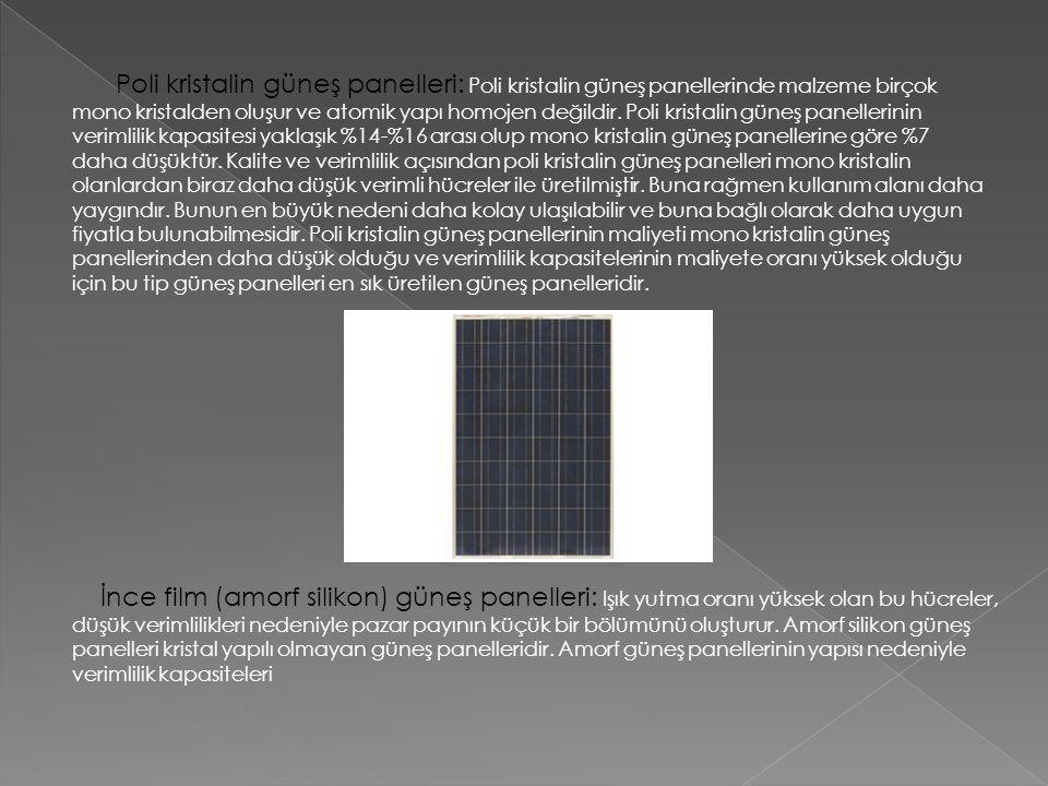 Poli kristalin güneş panelleri: Poli kristalin güneş panellerinde malzeme birçok mono kristalden oluşur ve atomik yapı homojen değildir. Poli kristalin güneş panellerinin verimlilik kapasitesi yaklaşık %14-%16 arası olup mono kristalin güneş panellerine göre %7 daha düşüktür. Kalite ve verimlilik açısından poli kristalin güneş panelleri mono kristalin olanlardan biraz daha düşük verimli hücreler ile üretilmiştir. Buna rağmen kullanım alanı daha yaygındır. Bunun en büyük nedeni daha kolay ulaşılabilir ve buna bağlı olarak daha uygun fiyatla bulunabilmesidir. Poli kristalin güneş panellerinin maliyeti mono kristalin güneş panellerinden daha düşük olduğu ve verimlilik kapasitelerinin maliyete oranı yüksek olduğu için bu tip güneş panelleri en sık üretilen güneş panelleridir.