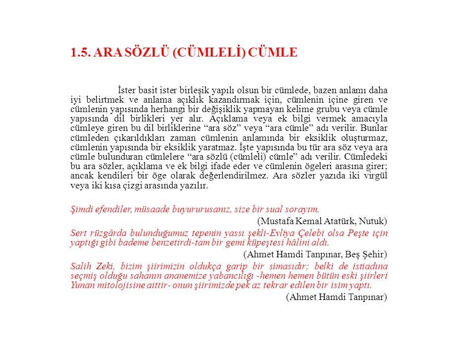 1.5. ARA SÖZLÜ (CÜMLELİ) CÜMLE