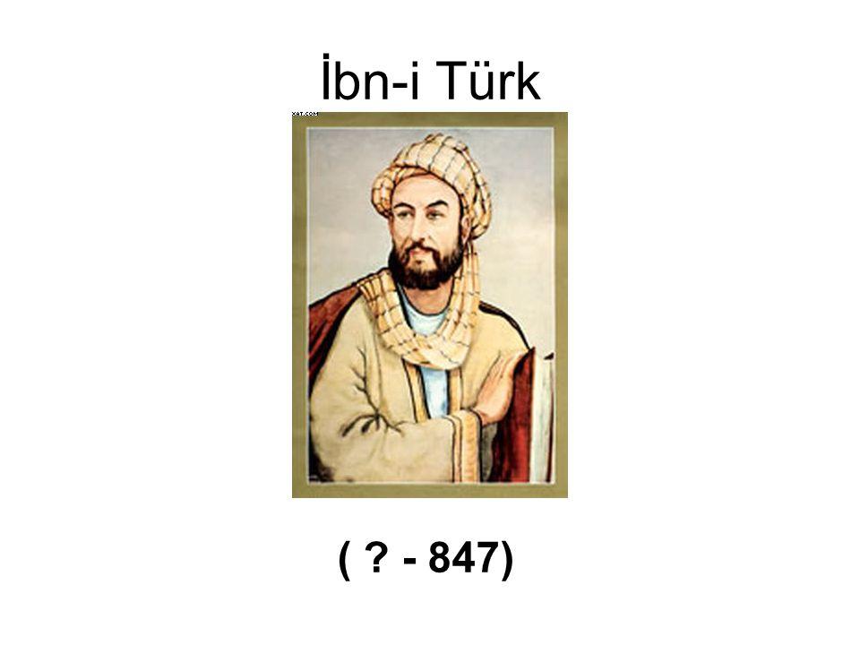 İbn-i Türk ( - 847)