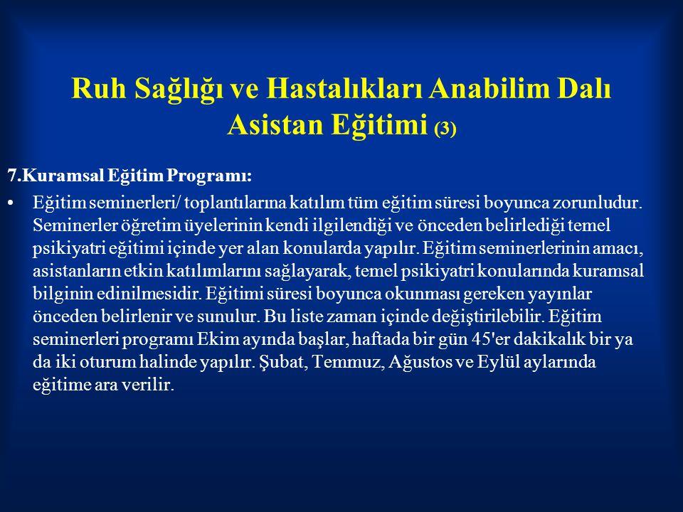 Ruh Sağlığı ve Hastalıkları Anabilim Dalı Asistan Eğitimi (3)
