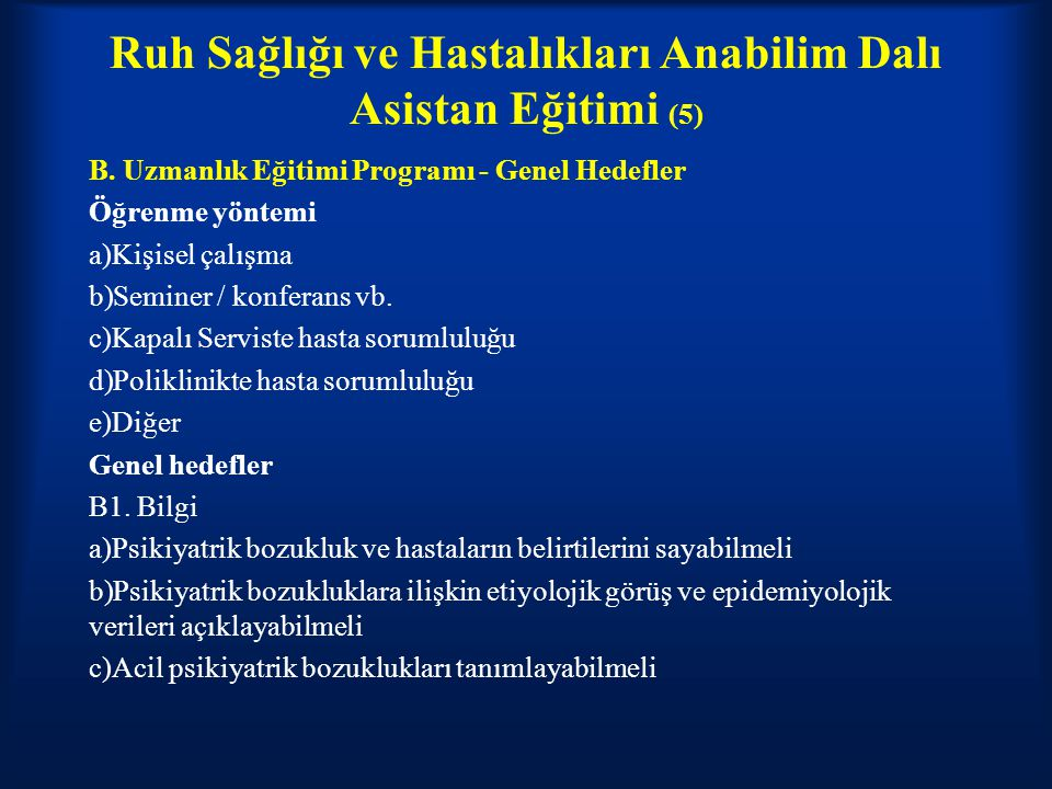 Ruh Sağlığı ve Hastalıkları Anabilim Dalı Asistan Eğitimi (5)