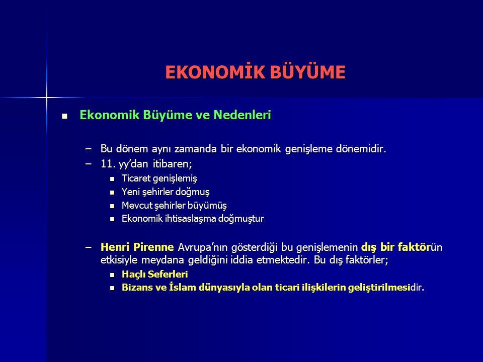 EKONOMİK BÜYÜME Ekonomik Büyüme ve Nedenleri