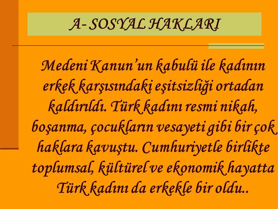 A- SOSYAL HAKLARI