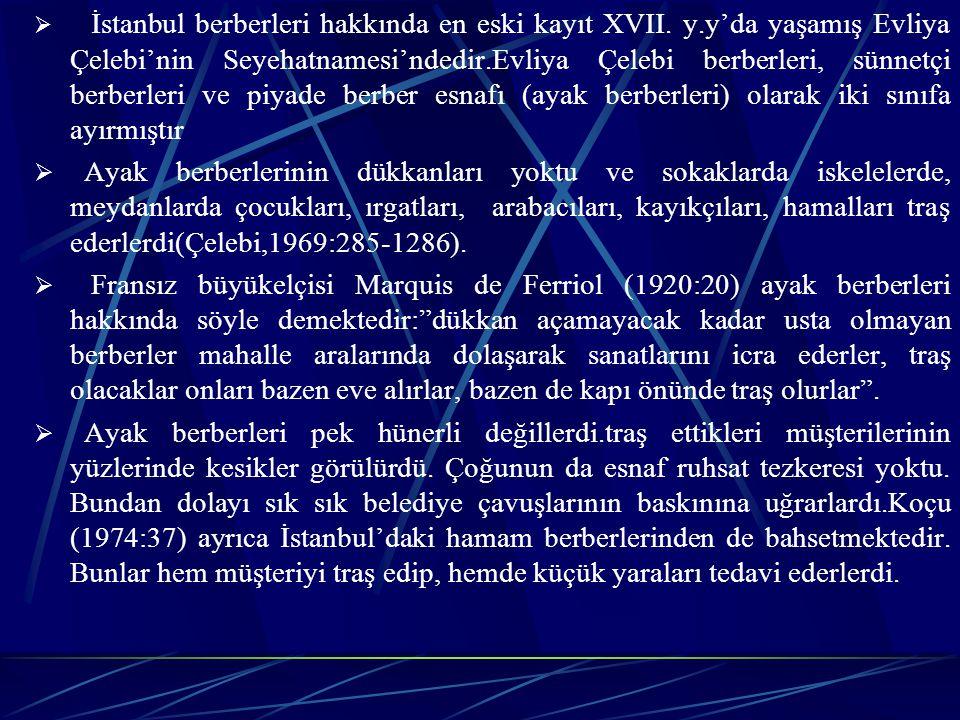 İstanbul berberleri hakkında en eski kayıt XVII. y