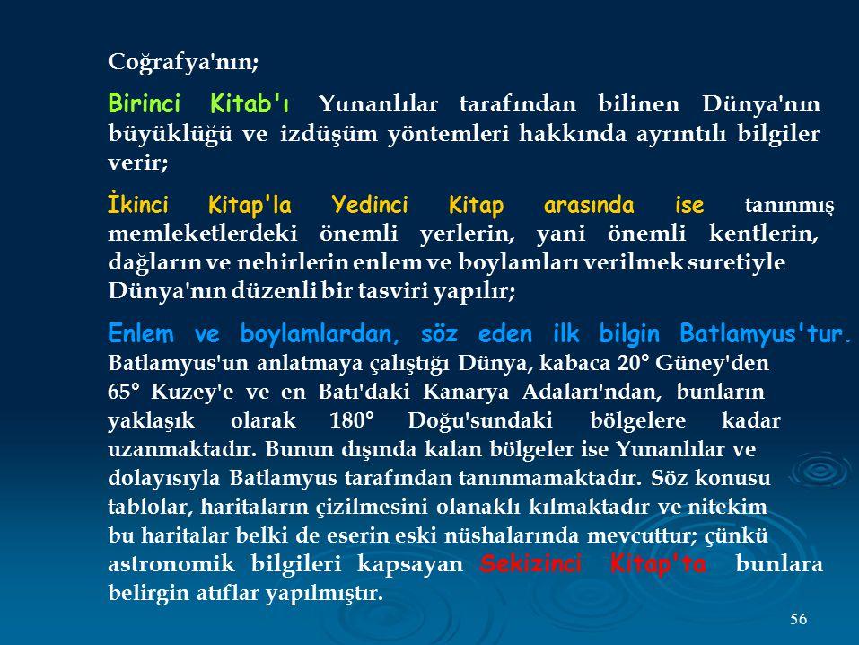 Birinci Kitab ı Yunanlılar tarafından bilinen Dünya nın