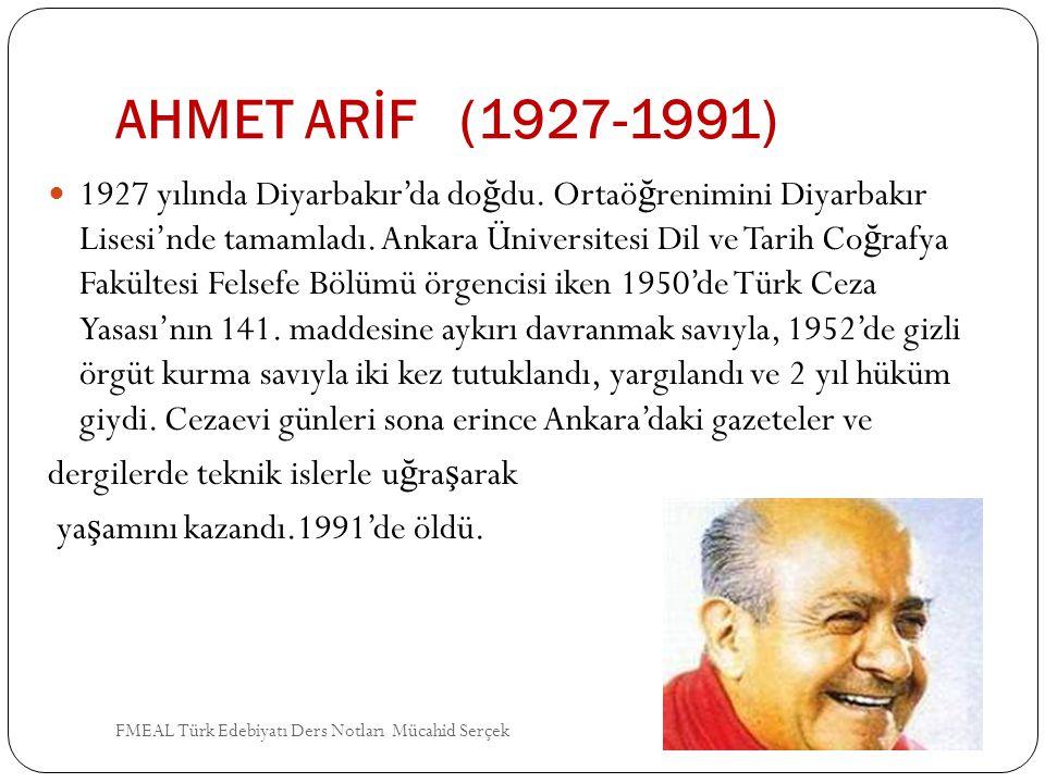 AHMET ARİF (1927-1991)