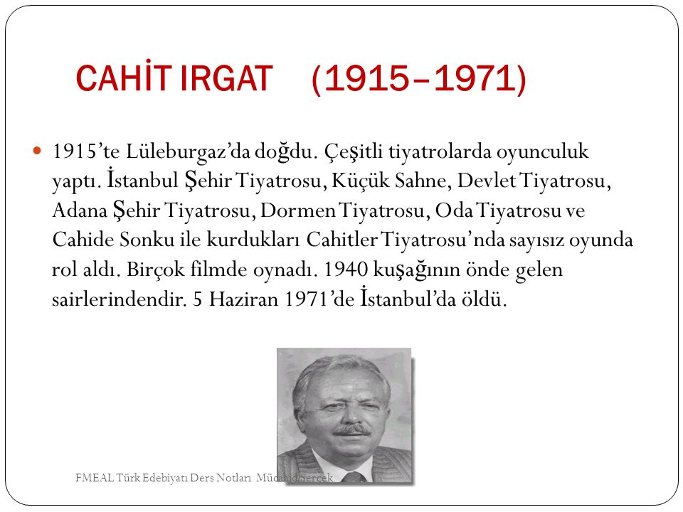 CAHİT IRGAT (1915–1971)