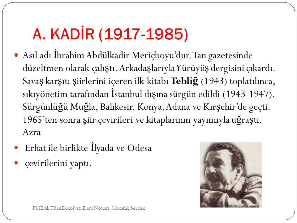 A. KADİR (1917-1985)