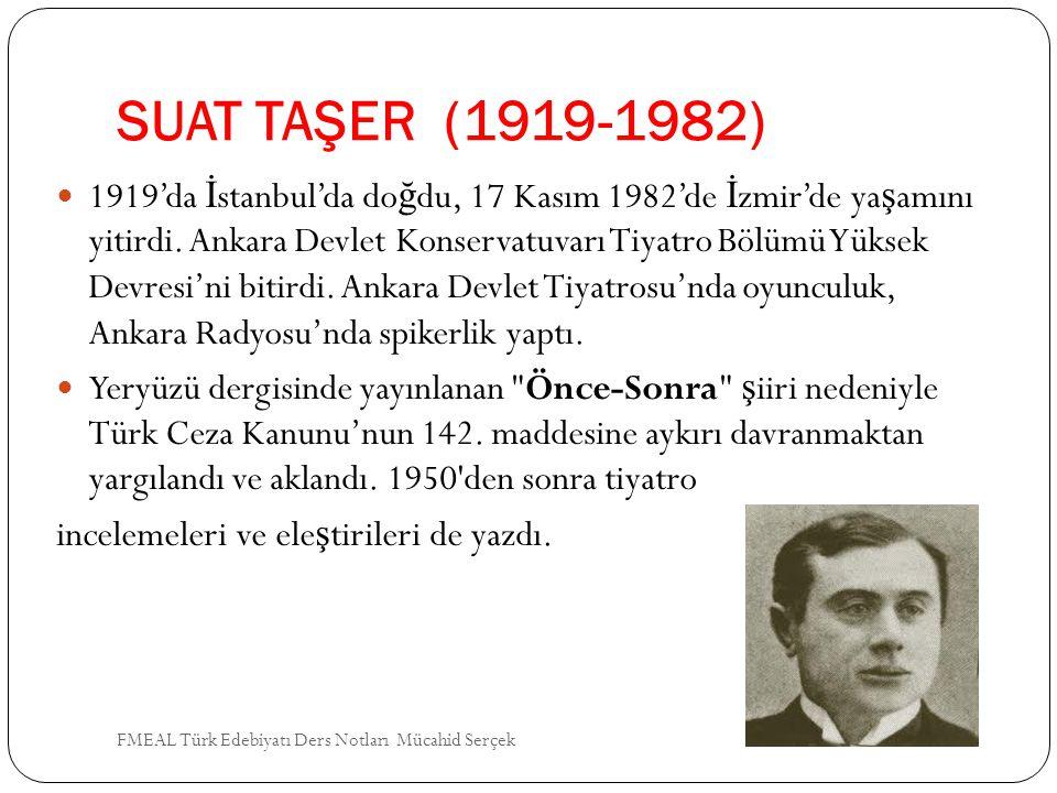 SUAT TAŞER (1919-1982)