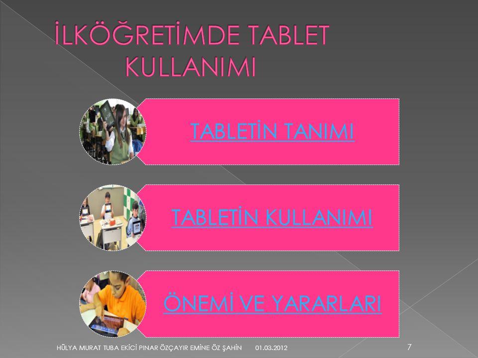 İLKÖĞRETİMDE TABLET KULLANIMI
