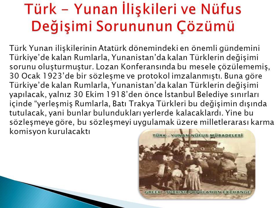 Türk - Yunan İlişkileri ve Nüfus Değişimi Sorununun Çözümü