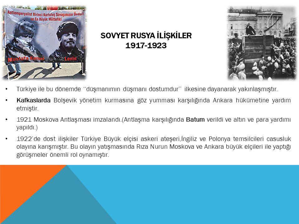 SOVYET RUSYA İLİŞKİLER 1917-1923