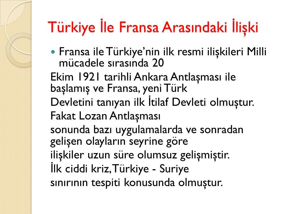 Türkiye İle Fransa Arasındaki İlişki