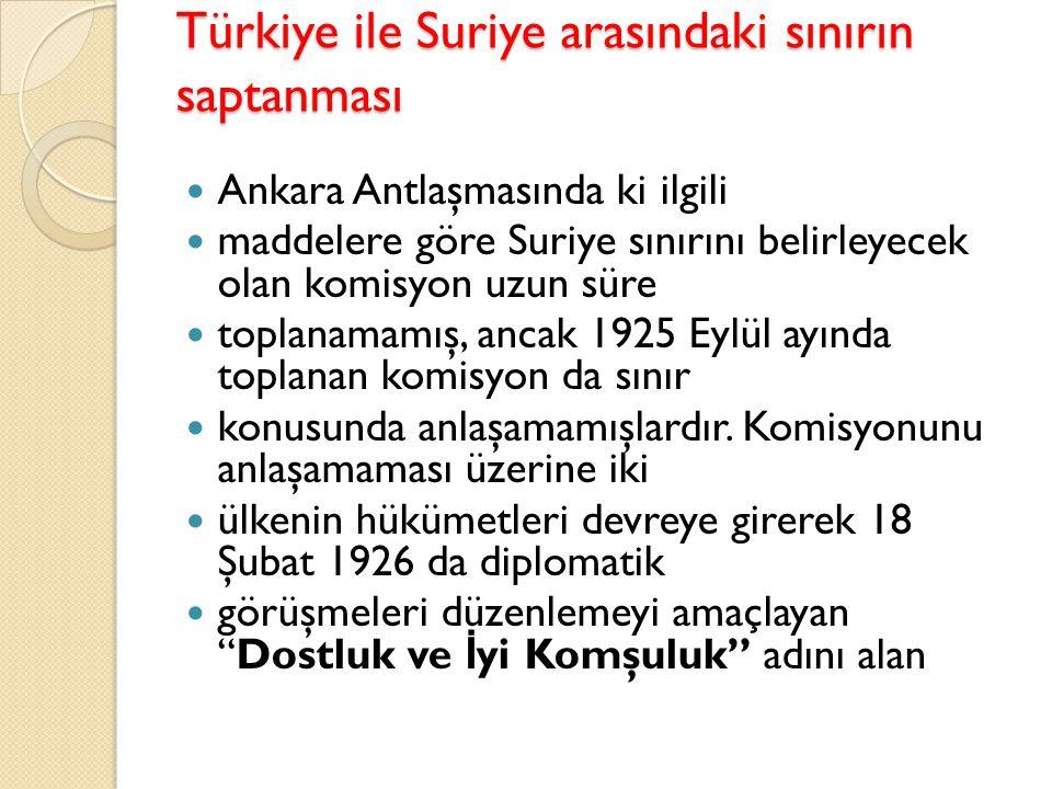 Türkiye ile Suriye arasındaki sınırın saptanması