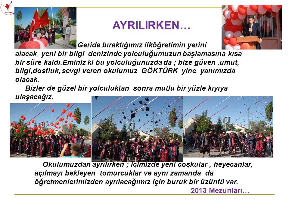AYRILIRKEN…