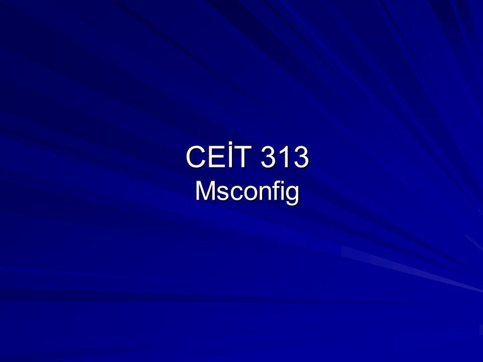 CEİT 313 Msconfig