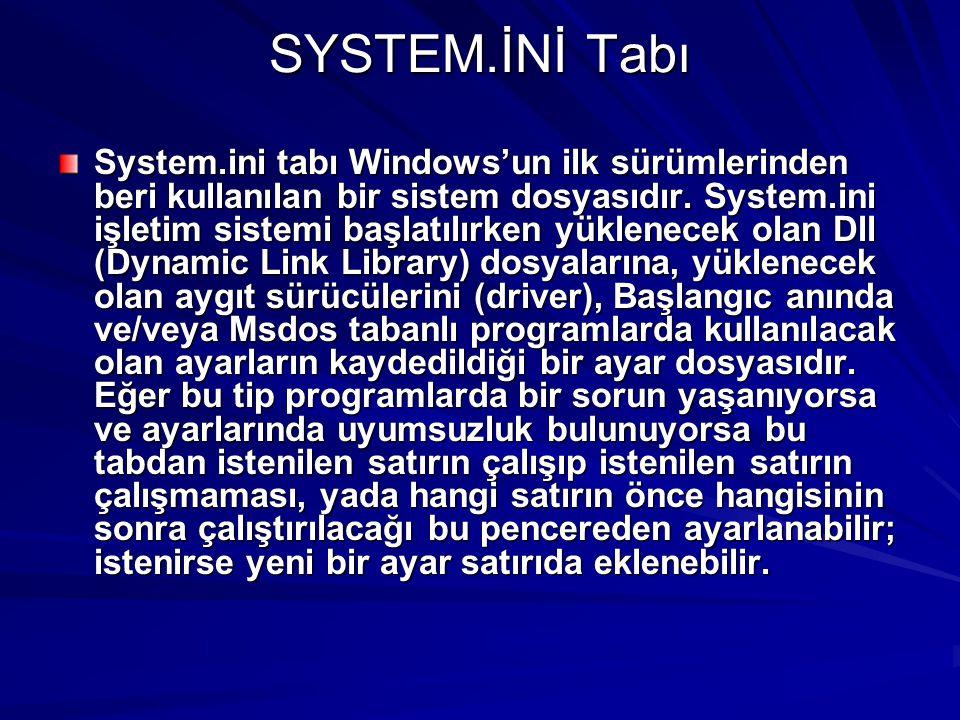 SYSTEM.İNİ Tabı