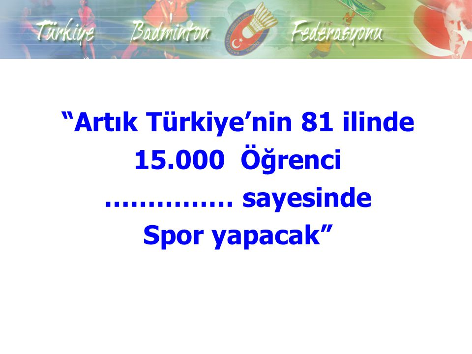 Artık Türkiye'nin 81 ilinde
