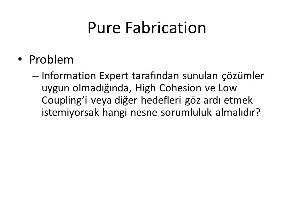 Pure Fabrication Problem