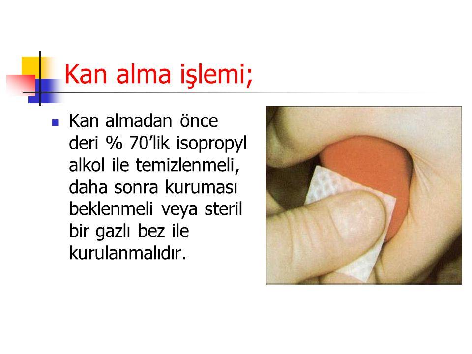 Kan alma işlemi;