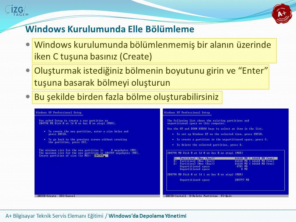 Windows Kurulumunda Elle Bölümleme