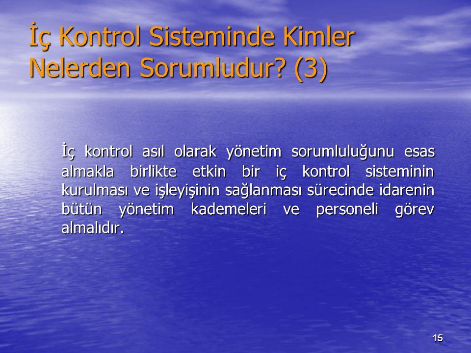 İç Kontrol Sisteminde Kimler Nelerden Sorumludur (3)