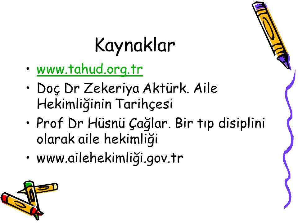 Kaynaklar www.tahud.org.tr